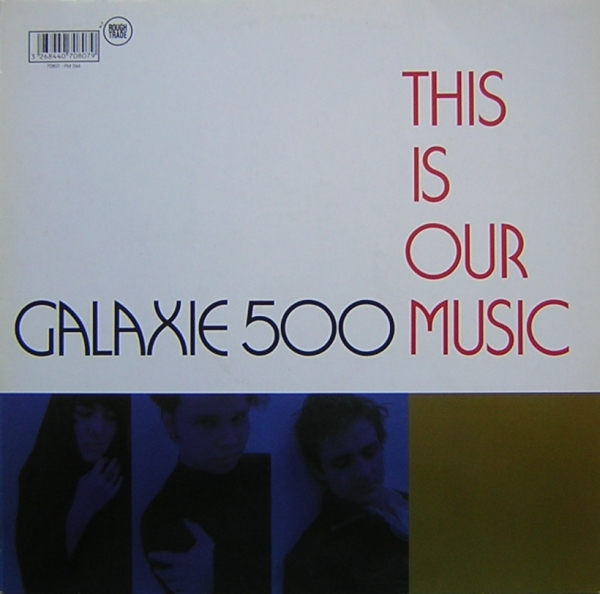 Images for Galaxie 500 - This Is Our Music