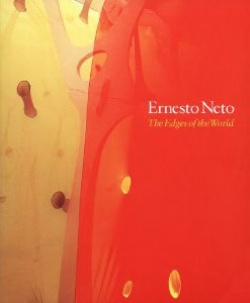 BOOKS by artist > N - Ernesto Neto: The Edges of the World - Satellite サテライト | art books 現代アート書籍 | art goods 現代アートグッズ | art works 現代アート作品