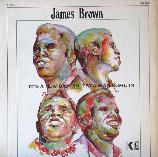 James Brown - It's A New Day - Let A Man Come In at Discogs