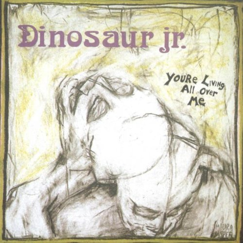 Amazon.co.jp: You're Living All Over Me: Dinosaur Jr.: 音楽