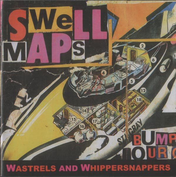 Images for Swell Maps - Wastrels And Whippersnappers
