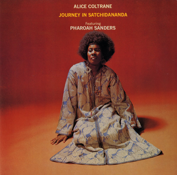 Images for Alice Coltrane Featuring Pharoah Sanders - Journey In Satchidananda