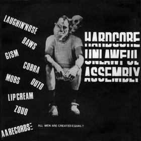 Hardcore Unlawful Assembly by Various Artists : Reviews and Ratings - Rate Your Music
