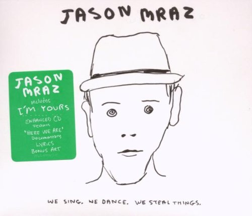 Amazon.co.jp: We Sing We Dance We Steal Things: Jason Mraz: 音楽