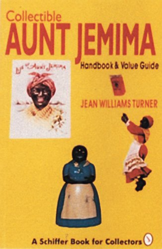 Amazon.co.jp: Collectible Aunt Jemima: Handbook and Value Guide (A Schiffer Book for Collectors): Jean Williams Turner: 洋書