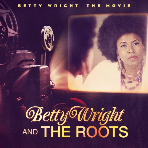 Amazon.co.jp: Betty Wright: the Movie: Betty Wright & The Roots: 音楽
