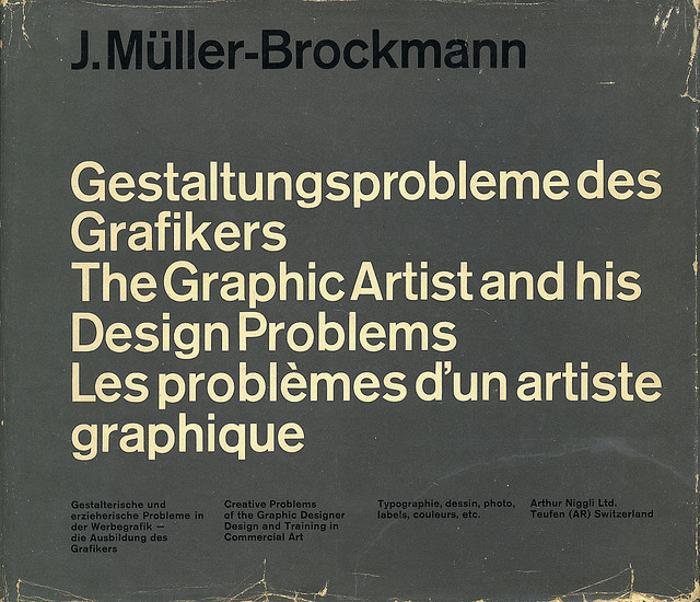 Josef Muller-Brockmann: The Graphic Artist and his Design Problems | Flickr - Photo Sharing!