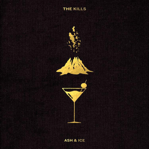 The Kills - Ash & Ice at Discogs