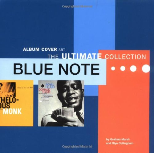 Amazon.co.jp: Blue Note: Album Cover Art - The Ultimate Collection (Text): Graham Marsh, Glyn Callingham: 洋書