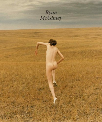 Amazon.co.jp: Ryan McGinley: Neville Wakefield, Gus Van Sant: 洋書