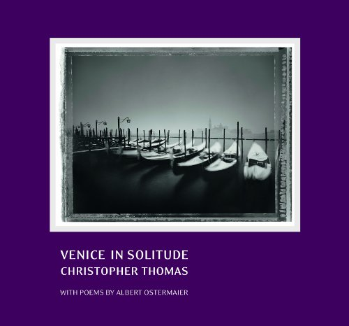 Amazon.co.jp: Venice in Solitude: Christopher Thomas With Poems By Albert Ostermaier: Ira Stehmann, Kevin A. Perryman: 洋書