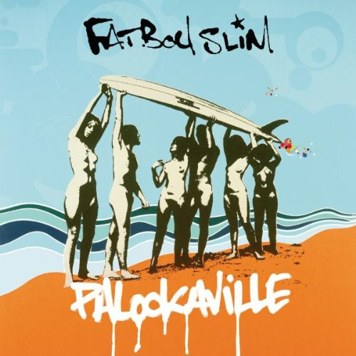 Amazon.co.jp: Palookaville: Fatboy Slim: 音楽
