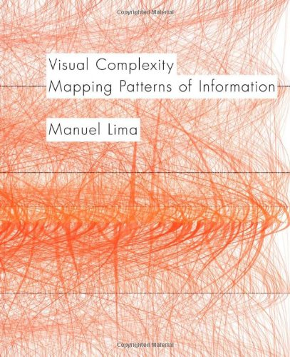 Amazon.co.jp: Visual Complexity: Mapping Patterns of Information: Manuel Lima: 洋書