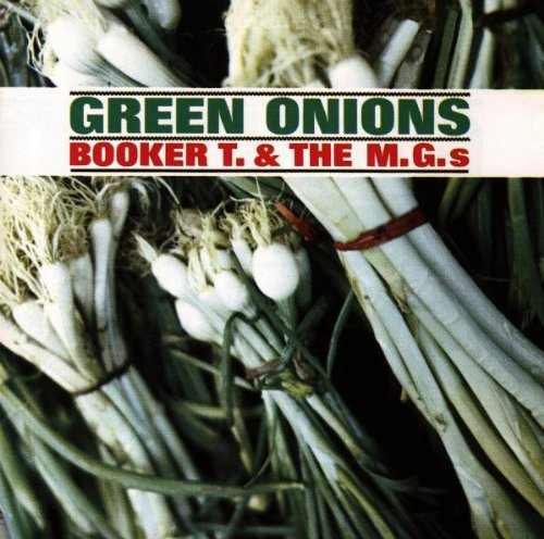 Amazon.co.jp: Green Onions: Booker T & The MGs: 音楽