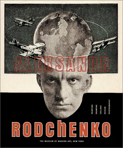 Amazon.co.jp: Aleksandr Rodchenko: Painting, Drawing, Collage, Design, Photography: Alexander Rodchenko: 洋書