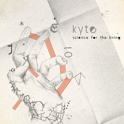 Amazon.co.jp: SCIENCE FOR THE LIVING: KYTE: 音楽