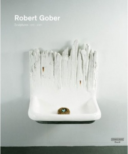 BOOKS by artist > G - Robert Gober: Sculptures and Installations 1979 - 2007 - Satellite サテライト | art books 現代アート書籍 | art goods 現代アートグッズ | art works 現代アート作品
