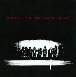 The Vault ~ / ~ Japanese Music Junkies Unite: V.A. Get Back the Discharged Arrow