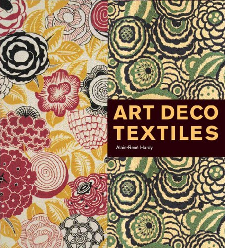 Amazon.co.jp: Art Deco Textiles: The French Designers: Alain-Rene Hardy: 洋書
