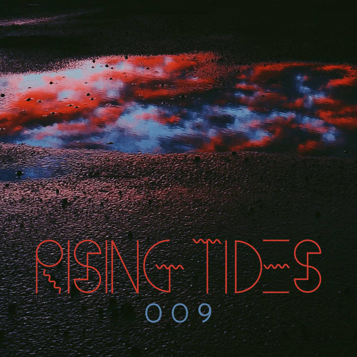 RISING TIDES 009 | SVNSET WΛVES