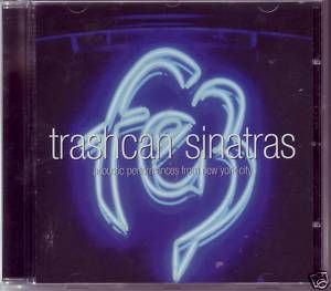 Trashcan Sinatras* - Fez (Acoustic Performances From New York City - December 2004) (CD, Album) at Discogs