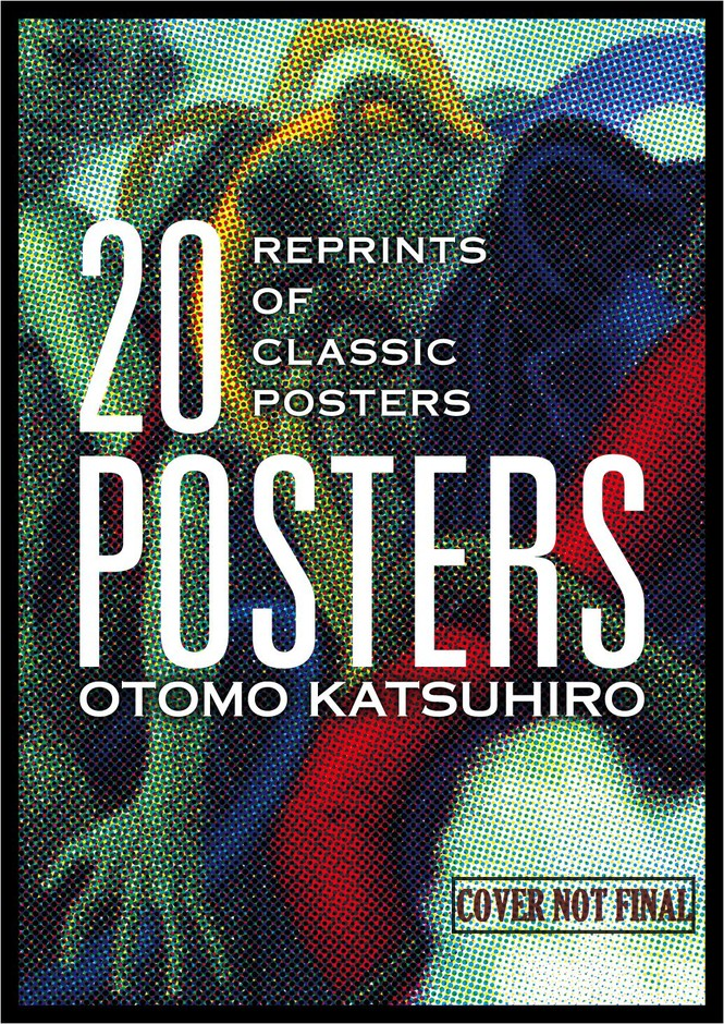 OTOMO KATSUHIRO: 20 POSTERS -Reprints of Classic Posters- / PIE International