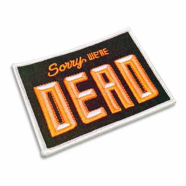 Sorry, We're Dead Patch – Creepy Co.