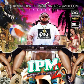 Various Artists - Dj Kev Koopa Presents: #iparty Music Volume 2 Hosted by DJ Kev Koopa