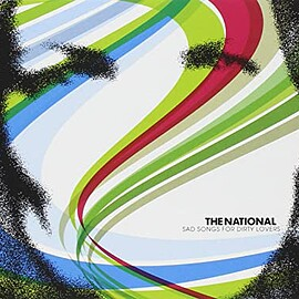 The National - Sad Songs for Dirty Lovers