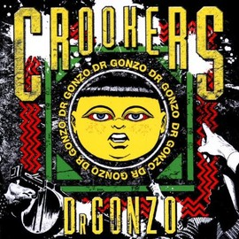 Crookers - Dr Gonzo