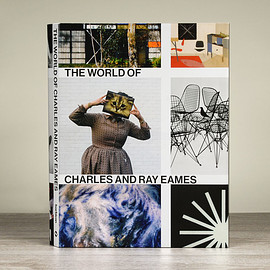 Charles and Ray Eames - The World of Charles and Ray Eames