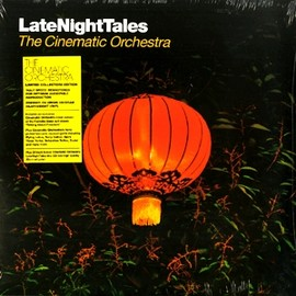 CINEMATIC ORCHESTRA - CINEMATIC-ORCHESTRA-LATE-NIGHT-TALES