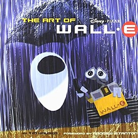 Tim Hauser and 1 more - The Art of WALL.E
