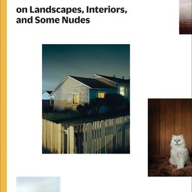 Todd Hido - Todd Hido on Landscapes, Interiors, the Nude