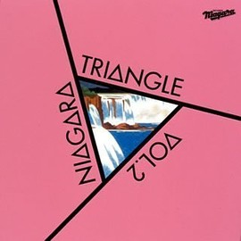 NIAGARA TRIANGLE 佐野元春 杉真理 大滝詠一 - NIAGARA TRIANGLE Vol.2 20th Anniversary Edition