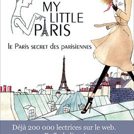 my Little Paris - Paris - My Little Paris Guide Book