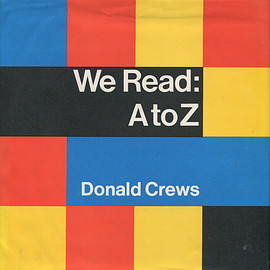 donald crews - We Read : A to Z
