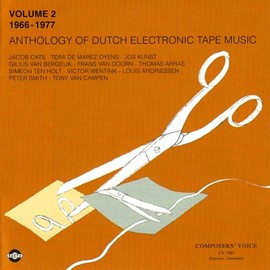 Various Artists - Anthology Of Dutch Electronic Tape Music: Volume 2 (1966-1977)