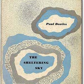Paul Bowles - The Sheltering Sky(シェルタリング・スカイ)