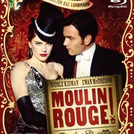 Buz Luhrmann - MOULIN ROUGE!