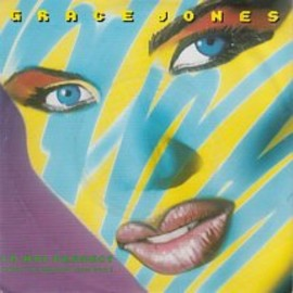 Grace Jones - I'm Not Perfect (But I'm Pefect For You):EP