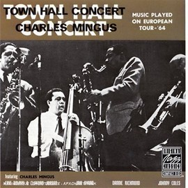 Charles Mingus - Town Hall Concert