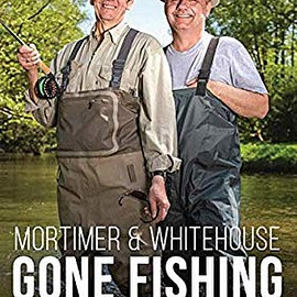 Dazzler - Mortimer & Whitehouse: Gone Fishing Series 1 [DVD]