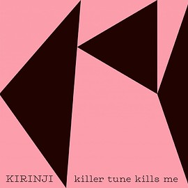 KIRINJI - killer tune kills me feat.YonYon