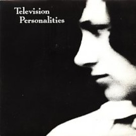 """Television Personalities - Favourite Films/The Dream Inspires/Happy All The Time (""""Ten Years Ahead Of Its Time"""" Version)"""