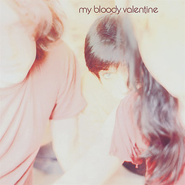 my bloody valentine - Isn't Anything (LP) (2018)