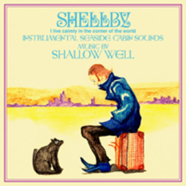 SHALLOW WELL - SHELLBY