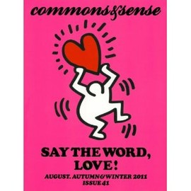 河出書房新社 - commons&sense ISSUE41---SAY THE WORD,LOVE. (commons & sense)