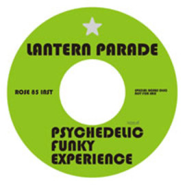 Lantern Parade - PSYCHEDELIC FUNKY EXPERIENCE