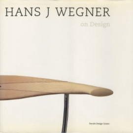HANS J WEGNER on Design